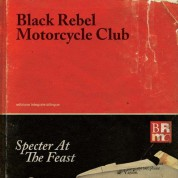 Black Rebel Motorcycle Club: Specter At The Feast - Plak