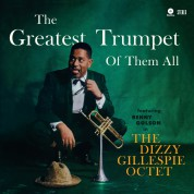 Dizzy Gillespie, Dizzy Gillespie Orchestra: Greatest Trumpet of Them All - Plak