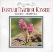 Ruhi Su, Sümeyra: Dostlar Tiyatrosu Konseri - CD