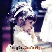 Stacey Kent: Close Your Eyes - Plak
