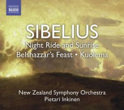 New Zealand Symphony Orchestra: Sibelius, J.: Night Ride and Sunrise / Belshazzar's Feast Suite / Kuolema - CD