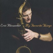 Eric Alexander: My Favourite Things - CD