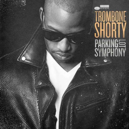 Trombone Shorty: Parking Lot Symphony - CD