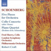 Robert Craft: Schoenberg, A.: 5 Orchestral Pieces / Brahms, J.: Piano Quartet No. 1 (Orch. Schoenberg) - CD
