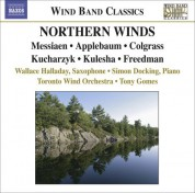 Tony Gomes: Colgrass, M.: Dream Dancer / Messiaen, O.: Oiseaux Exotiques / Kucharzyk, H.: Some Assembly Required (Northern Winds) - CD