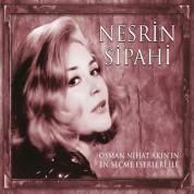 Nesrin Sipahi: Osman Nihat Akın'ın En Seçme Eserleri İle - CD