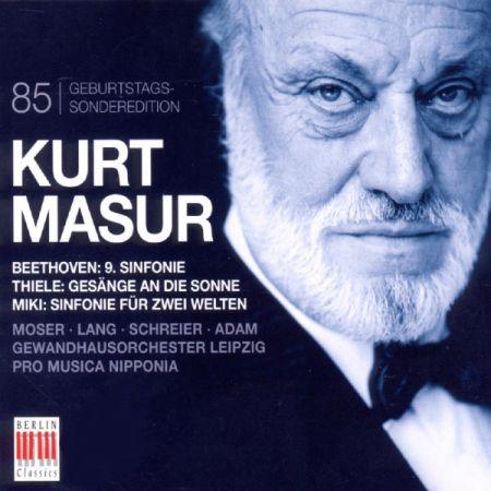 Gewandhauschor, Gewandhausorchester Leipzig, Kurt Masur: Beethoven, Thiele, Miki: Kurt Masur 85th Anniversary Edition - CD