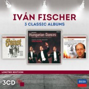 Budapest Festival Orchestra, Hans Peter Blochwitz, Iván Fischer: Iván Fischer - 3 Classic Albums - CD