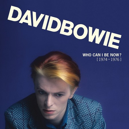 David Bowie: Who Can I Be Now - Plak