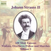 Strauss II: 100 Most Famous Works, Vol.  5 - CD