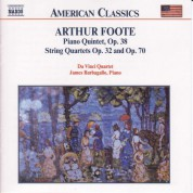 Foote: Piano Quintet Op. 38 / String Quartets Opp. 32 and 70 - CD