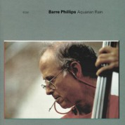 Barre Phillips: Aquarian Rain - CD