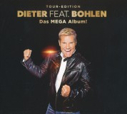 Dieter Feat. Bohlen: Das Mega Album! (Tour-Edition) - CD