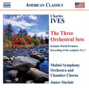 James Sinclair: Ives: Orchestral Sets Nos. 1-3 - CD