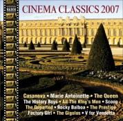 Çeşitli Sanatçılar: Cinema Classics 2007 - CD