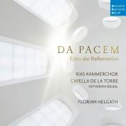 RIAS Kammerchor: Da Pacem - Echo der Reformation - CD
