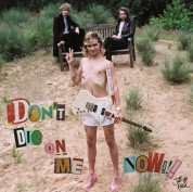 Jett Rebel: Don't Die On Me Now - Plak