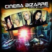 Cinema Bizarre: Final Attraction - CD