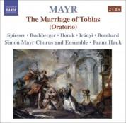 Franz Hauk: Mayr, J.S.: Tobia, O Tobiae Matrimonium [Oratorio] - CD