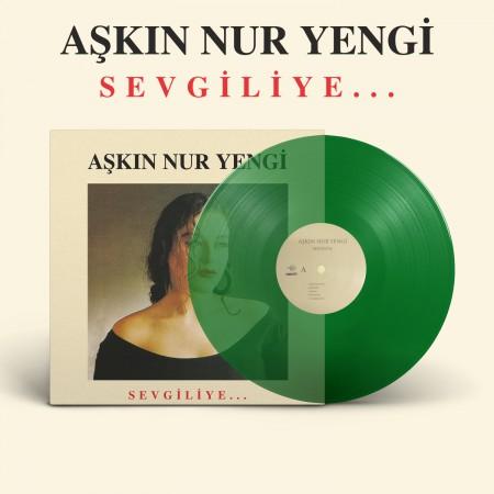 Aşkın Nur Yengi: Sevgiliye (Yeşil Plak) - Plak