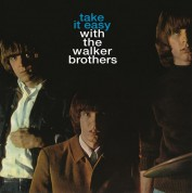 Walker Brothers: Take it Easy With The Walker Brothers - Plak