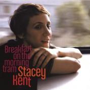 Stacey Kent: Breakfast On The Morning Tram - Plak