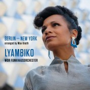 Lyambiko, Wdr Funkhausorchester: Berlin - New York - Plak