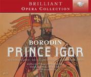 Nicolai Ghiaurov, Nicola Ghiuselev, Alexandrina Milcheva, Sofia Festival Orchestra, Sofia National Opera Chorus, Emil Tchakarov: Borodin: Prince Igor - CD