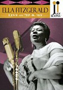 Ella Fitzgerald Live in '57 and '63 - DVD