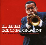 Lee Morgan: The Legendary Quartet Sessions + 1 Bonus Track - CD