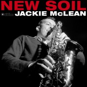 Jackie McLean: New Soil (Images By Iconic Photographer Francis Wolff) - Plak