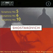 BBC National Orchestra of Wales, Mark Wigglesworth: Shostakovich: Symphonies No.5, 6 and 10 - CD