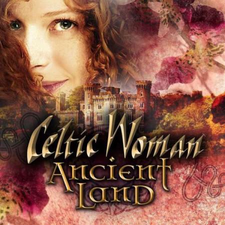 Celtic Woman: Ancient Land - CD