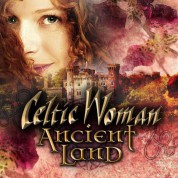 Celtic Woman: Ancient Land - CD