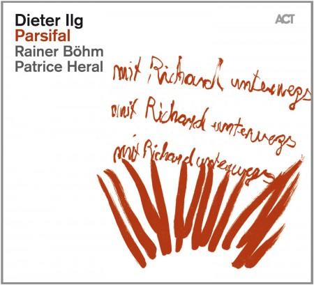 Dieter Ilg: Parsifal - CD