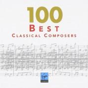 Çeşitli Sanatçılar: Best 100 - Classical Composers - CD