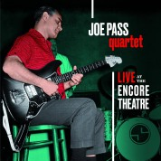 Joe Pass: Quartet - Live At Encore Theatre + 3 Bonus Tracks! - CD