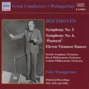 Felix Weingartner: Beethoven: Symphonies Nos. 5 and 6 (Weingartner) (1927, 1932) - CD