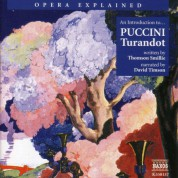 Opera Explained: Puccini - Turandot (Smillie) - CD