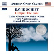 Schiff, D.: Gimpel the Fool - CD