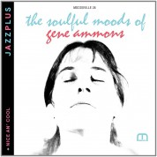 Gene Ammons: Jazzplus: The Soulful Moods Of Gene Ammons + Nice An' Cool - CD