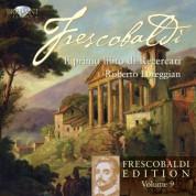 Roberto Loreggian: Frescobaldi Edition Vol. 9 - Il Primo Libro di Recercari - CD