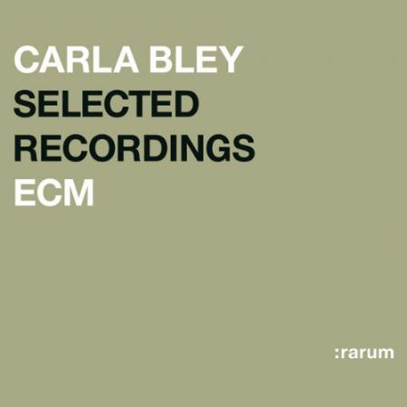 Carla Bley: Selected Recordings - CD