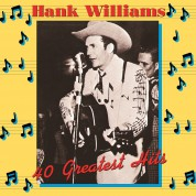 Hank Williams: 40 Greatest Hits - Plak