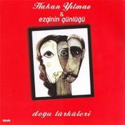 Hakan Yılmaz, Ezginin Günlüğü: Doğu Türküleri - CD