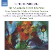 Robert Craft: Schoenberg: 6 A Cappella Choruses / String Quartet No. 2 / Suite in G Major - CD