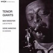 Ben Webster, Gene Ammons: Tenor Giants: Ben Webster - Live At Pio's / Gene Ammons - In Sweden - CD