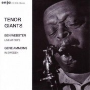 Ben Webster, Gene Ammons: Tenor Giants: Ben Webster - Live At Pio's / Gene Ammons - In Sweden - CD