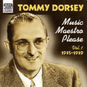 Dorsey, Tommy: Music Maestro, Please (1935-1939) - CD