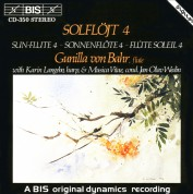 Gunilla von Bahr: Sun-Flute 4 - the Most Popular Flute Music - CD